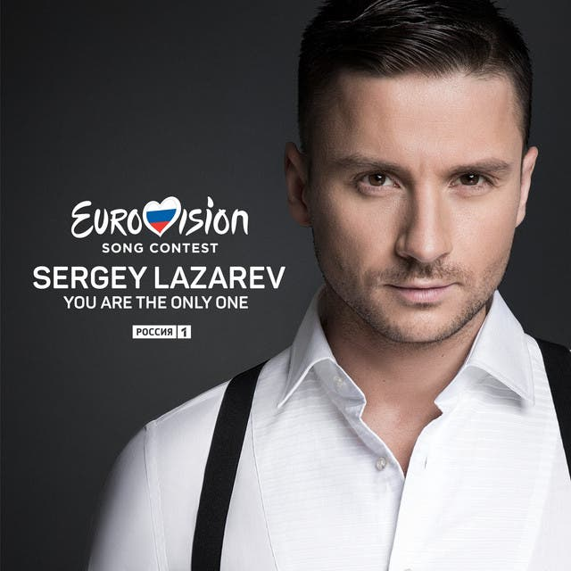 You are the only one - Sergey Lazarev