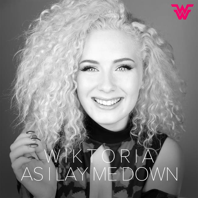 As I Lay Me Down - Wiktoria